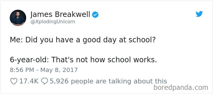 16個「讓你想把小孩塞回子宮」的童言童語 爸:在學校開心嗎?兒:學校不是用來開心的。